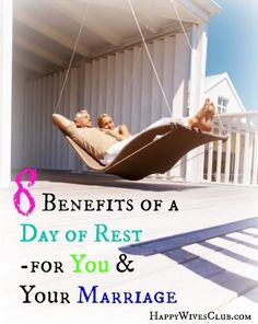 8 Benefits of a Day of Rest {for You & Your Marriage}
