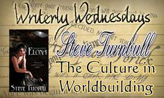 Tasha's Thinkings: Guest, Steve Turnbull - The Culture in Worldbuildi...