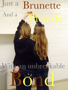 blonde and brunette friend quotes - Google Search