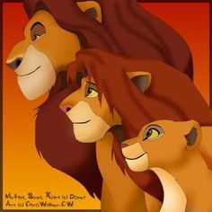 Mufasa, Simba, and Kiara<3