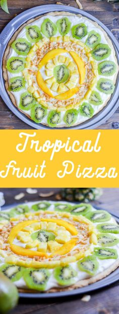 Tropical Fruit Pizza - @mymoderncookery