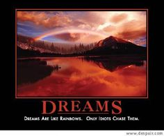 Dreams- demotivational poster