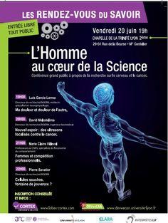 L'homme au coeur de la science, conférence sur le cerveau. Le vendredi 20 juin 2014 à Lyon.  19H00