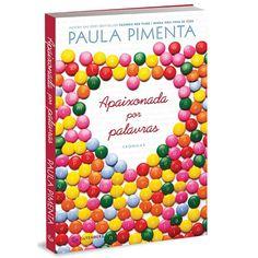 Apaixonada Por Palavras - Paula Pimenta