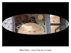 BLIN DATE... in HilbertRaum, Berlin, Alemania... Memorias de un mapa by Elner para Vital Productora de Ideas