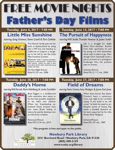 """Free Movie Nights at the Newbury Park Library have a loose """"Father's Day"""" theme for June 2017. All moves are Tuesday nights at 7pm. June 6: Little Miss Sunshine. June 13: The Pursuit of Happyness. June 20: Daddy's Home. June 27: Field of Dreams. For more information, please visit: www.toaks.org/library"""