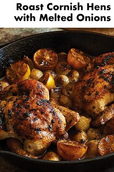 Do not let the sweet appearance of these cornish hens, melted onions, and roasted lemons fool you. This depth of flavor and juiciness is your new favorite meal. Onions sweet and mellow from their long stew, lemons charred (and melty too). All in complement to succulent, caramelized cornish hens.