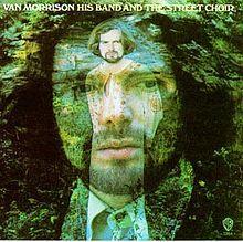 "Van Morrison, ""His Band and the Street Choir"""