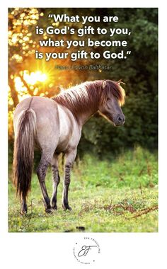 """""""What you are is God's gift to you, what you become is your gift to God."""" ― Hans Urs von Balthasar Quote - Zitat - of the day - horse - iceland"""