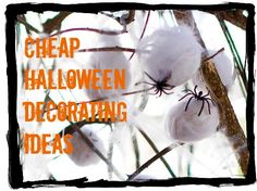 Cheap Halloween Decorations and Decorating Ideas...GREAT IDEAS!!
