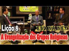 Lição 08 - A Evangelização dos Grupos Religiosos - YouTube