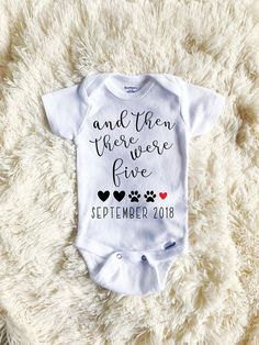 Custom Baby Announcement Onesie, And Then There Were Four Five Six, Paw Print, Baby Reveal, Pregnancy Reveal, Custom Baby Announcement #pregnancyannouncementonesie,