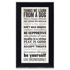 """Things We Learn From A Dog"" ~ Framed Print"