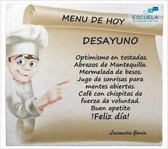 Menu de Hoy: FELIZ DIA http://enviarpostales.net/imagenes/menu-hoy-feliz-dia/ Saludos de Buenos Días Mensaje Positivo Buenos Días Para Ti Buenos Dias