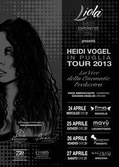 Heidi Vogel in Puglia - 24/27 Aprile 2013  Tutte le date del Tour!