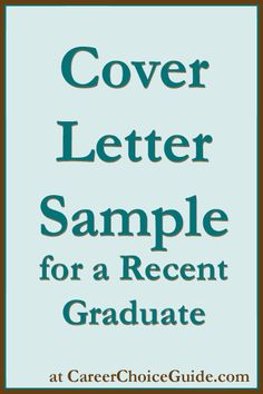Sample cover letter for a recent university graduate with tips on how to write your own cover letter at http://www.careerchoiceguide.com/cover-letter-sample.html