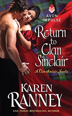 """Read """"Return to Clan Sinclair A Clan Sinclair Novella"""" by Karen Ranney available from Rakuten Kobo. When Ceana Sinclair Mead married the youngest son of an Irish duke, she never dreamed that seven years later her beloved. Historical Romance Novels, Paranormal Romance, Books On Tape, Book Authors, Bestselling Author, The Book, Books To Read, Book Covers, Grateful"""