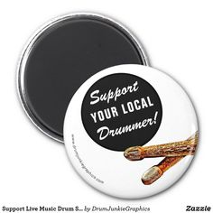 Support Live Music Drum Stick Drummer Magnet
