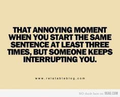 Annoying moments