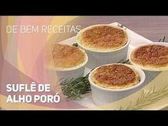 De bem receitas - Suflê de alho poró (18/11/2014)