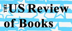 Book Reviews - The US Review of Books: Professional Book Reviews for the People
