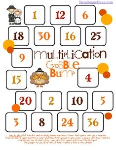 Thanksgiving: Math - Gobble Bump Game - Multiplication. Bump is a math game that's been around for a while and there are many different versions of it. Basically, the kids roll two dice, multiply them an...