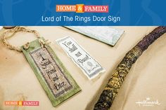 Lord Of The Rings Door Sign -  Whether your in a hotel or a Hobbit Hole, these door signs will come in handy when warding off unexpected company! For more DIYs, tune in to Home and Family weekdays at 10/9c on Hallmark Channel!