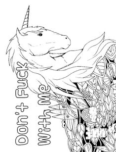 Unicorn - Adult Coloring page - swear. 14 FREE printable coloring pages, Visit swearstressaway.com to download and print 14 swear word coloring pages. These adult coloring pages with colorful language are perfect for getting rid of stress. The free printable coloring pages that are given change, so the pin may differ from the coloring pages give at swearstressaway.com #coloring #unicorn #art