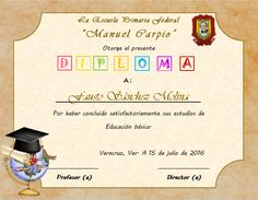 Te cansan los mismos diseños... te parece poco profesional entregar diplomas de graduacion llenados a mano... No batalles más, ahora puedes elegir cual Diy And Crafts, Education, School, Disney, Ideas, School Leaving Certificate, Teaching, Training, Educational Illustrations