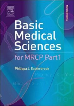 Basic Medical Sciences for MRCP Part 1 3rd Edition eBook PDF Free Download Edited by Philippa J. Easterbrook  Publisher:Churchill Livingstone... Download Free at https://booksfree4u.tk/download-basic-medical-sciences-for-mrcp-part-1-3rd-edition-ebook-pdf-free/