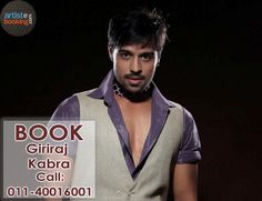 Book Giriraj Kabra From Artistebooking.com. ‪#‎artistebooking‬ ‪#‎GirirajKabra‬ ‪#‎TVCelebrity‬. For More Details Visit : artistebooking.com Or Call : 011-40016001