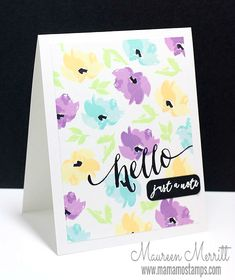 Maureen Merritt for the WPlus9 June Release Day featuring Watercolored Anemones, Hand Lettered Hello, Doodle Buds (sentiment) and the Greetings & Salutations Companion die.