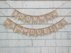 Soon To Be Mrs Banner, Custom Shower Banner, Couples Shower Decor, Mr and Mrs Banner, Rehearsal Dinner Decorations, Rustic Bridal Shower by IchabodsImagination on Etsy https://www.etsy.com/listing/488116536/soon-to-be-mrs-banner-custom-shower