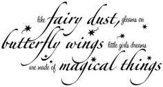 Like Fairy Dust Gleams on Butterfly Wings wall art decal vinyl lettering decor