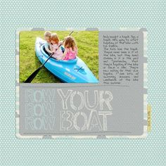 """""""Row Row Row Your Boat"""" by Mandy, as seen in the Club CK Idea Galleries. #scrapbook #scrapbooking #creatingkeepsakes"""