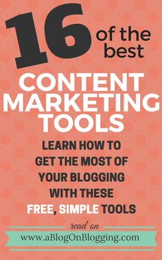 16 Content Marketing Tools You Can Use To Build Up Your Blog - A Blog On Blogging