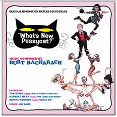 Burt Bacharach wrote the music for  'What's New Pussycat?', the 1965 film.