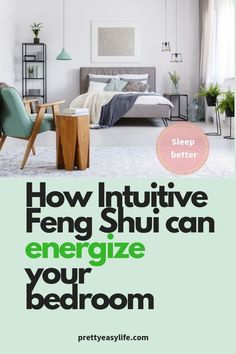 Home renovation - How intuitive Feng Shui can improve your life in the Bedroom. Sleep and relax better