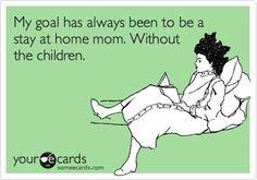 My goal.