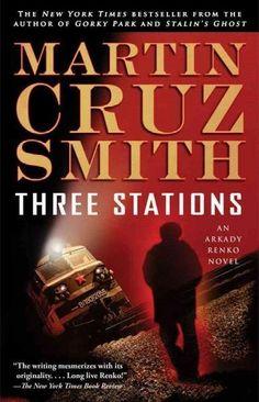Three Stations (Arkady Renko)
