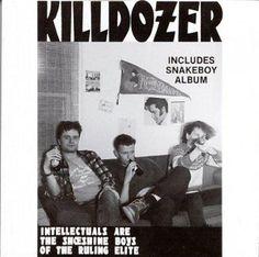 Killdozer - Intellectuals Are the Shoeshine Boys