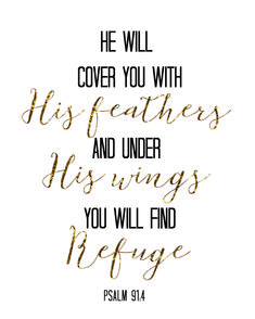 Free Printable Bible Verse Decor - He will cover you with his feathers - Black & Gold *Freebie* Printables for When You're Struggling - little blonde mom