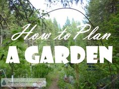 How to Plan a Garden - think outside the pencil box... Gardening