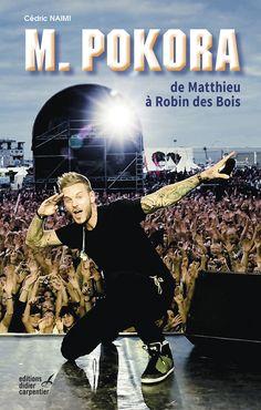 M. Pokora - De Matthieu à Robin des Bois Révélé par l'émission Popstars en 2003…
