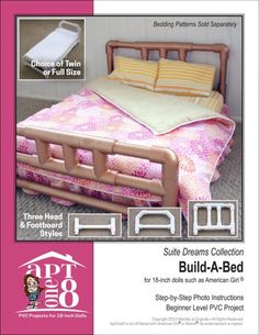 Pixie Faire Suite Dreams Collection: Build-A-Bed PVC Pattern for 18 inch American Girl Doll Doll Clothes Patterns, Doll Patterns, Pvc Furniture, Barbie Furniture, Full Bed Frame, Pvc Pipe Projects, Welding Projects, Built In Bed, Ag Dolls
