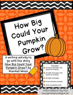 A writing activity to go with the story How Big Could Your Pumpkin Grow? by Wendell Minor Includes: - primary lined paper with space for drawing - straight lined paper with space for drawing - straight lined paper - three sentence starters - story vocabulary cards