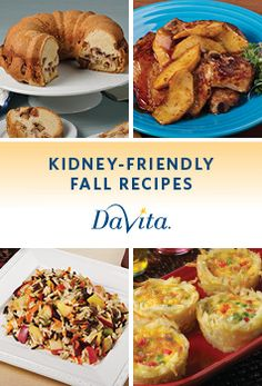 Fall recipess Recipe Collections for a Kidney-Friendly Kitchen Davita Recipes, Kidney Recipes, Diet Recipes, Low Potassium Recipes, Low Sodium Recipes, Sodium Foods, Healthy Kidney Diet, Kidney Foods, Kidney Health