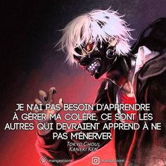 the most beautiful proverbs to share notitle Manga Anime, Otaku Anime, Kaneki, Tokyo Ghoul, Rap City, Manga Quotes, Father Quotes, French Quotes, Bad Mood