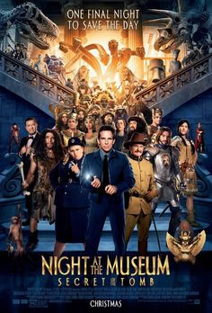 Night at the Museum: Secret of the Tomb Directed by Shawn Levy.  With Ben Stiller, Robin Williams, Owen Wilson, Dick Van Dyke. Larry spans the globe, uniting favorite and new characters while embarking on an epic quest to save the magic before it is gone forever. OmakTheater.com #Omak