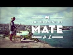The Meaning of Mate We made this. It was a fun Sunday. Meant To Be, Clever, Sunday, Australia, Content, Creative, Fun, Domingo, Hilarious